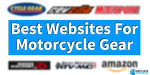 Best Websites For Motorcycle Gear