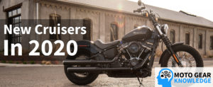 New Cruiser Motorcycles In 2020