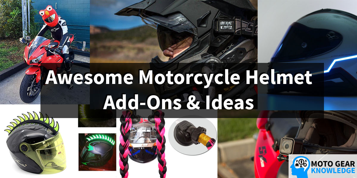 Awesome Motorcycle Helmet Add-Ons And Ideas