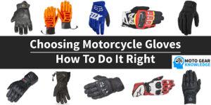 Choosing Motorcycle Gloves