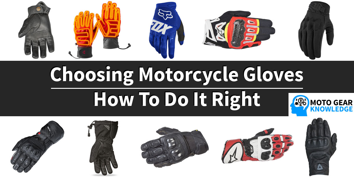 Choosing Motorcycle Gloves