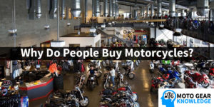 Why Do People Buy Motorcycles?