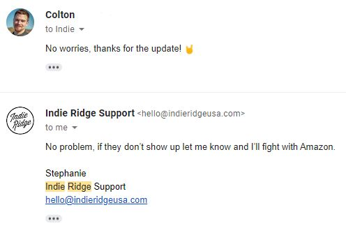 Awesome Reply From Indie Ridge Customer Support